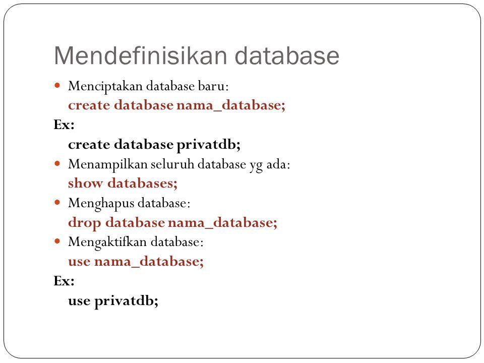 Mendefinisikan database
