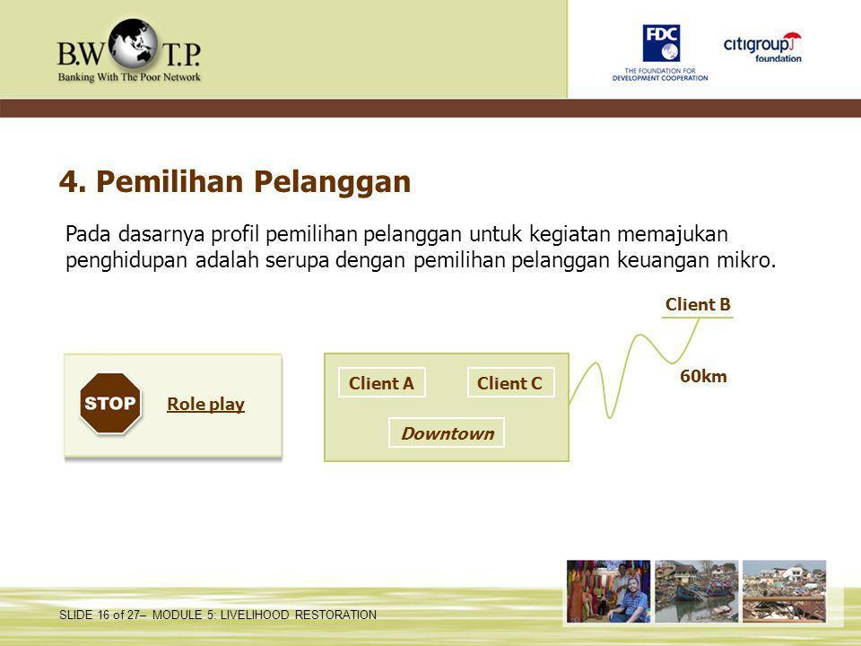 4. Pemilihan Pelanggan