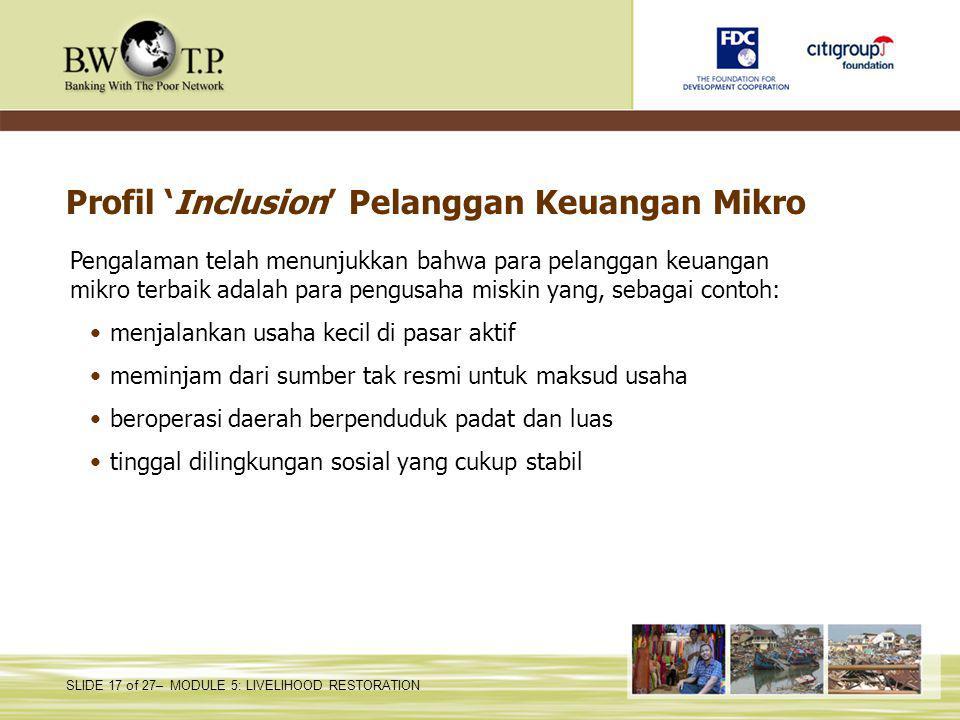 Profil 'Inclusion' Pelanggan Keuangan Mikro