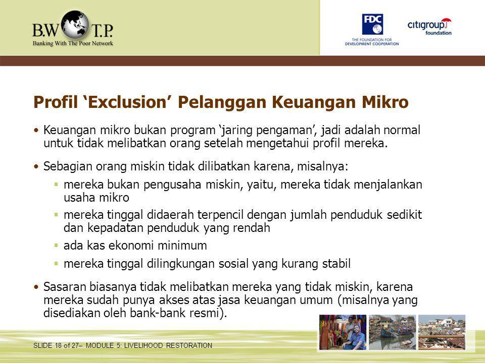 Profil 'Exclusion' Pelanggan Keuangan Mikro