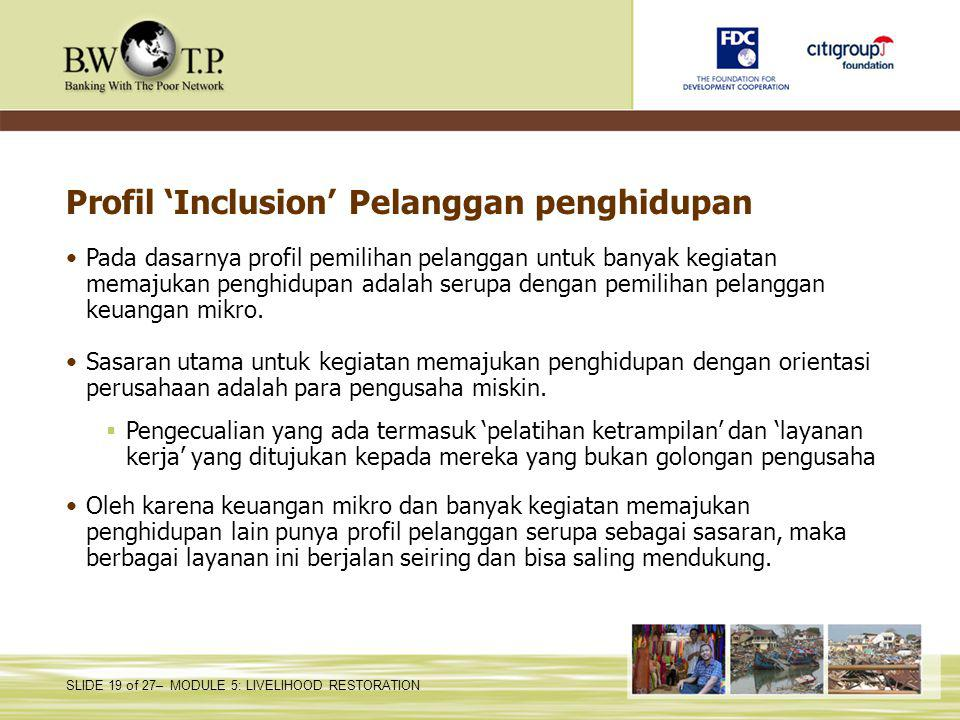 Profil 'Inclusion' Pelanggan penghidupan