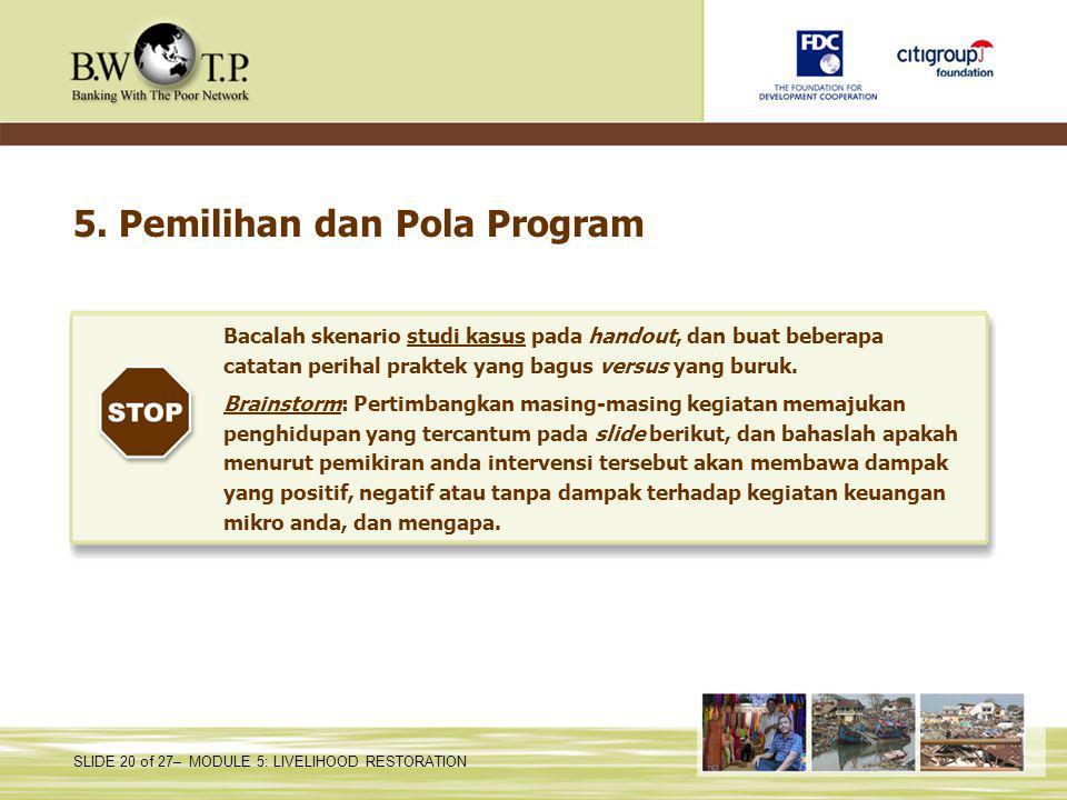 5. Pemilihan dan Pola Program