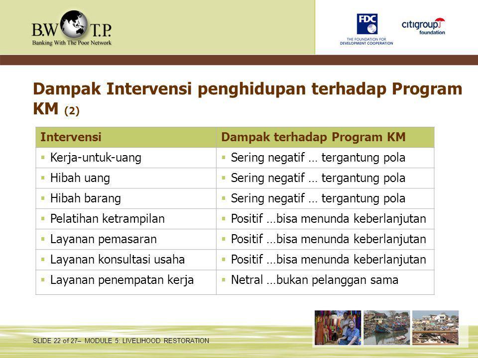 Dampak Intervensi penghidupan terhadap Program KM (2)