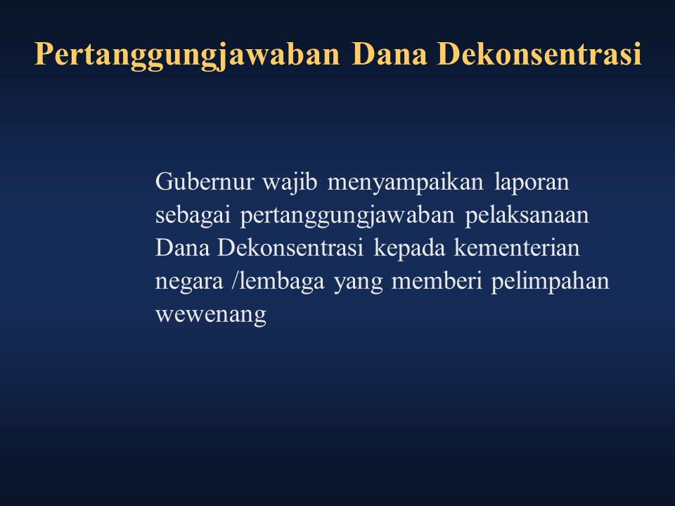 Pertanggungjawaban Dana Dekonsentrasi