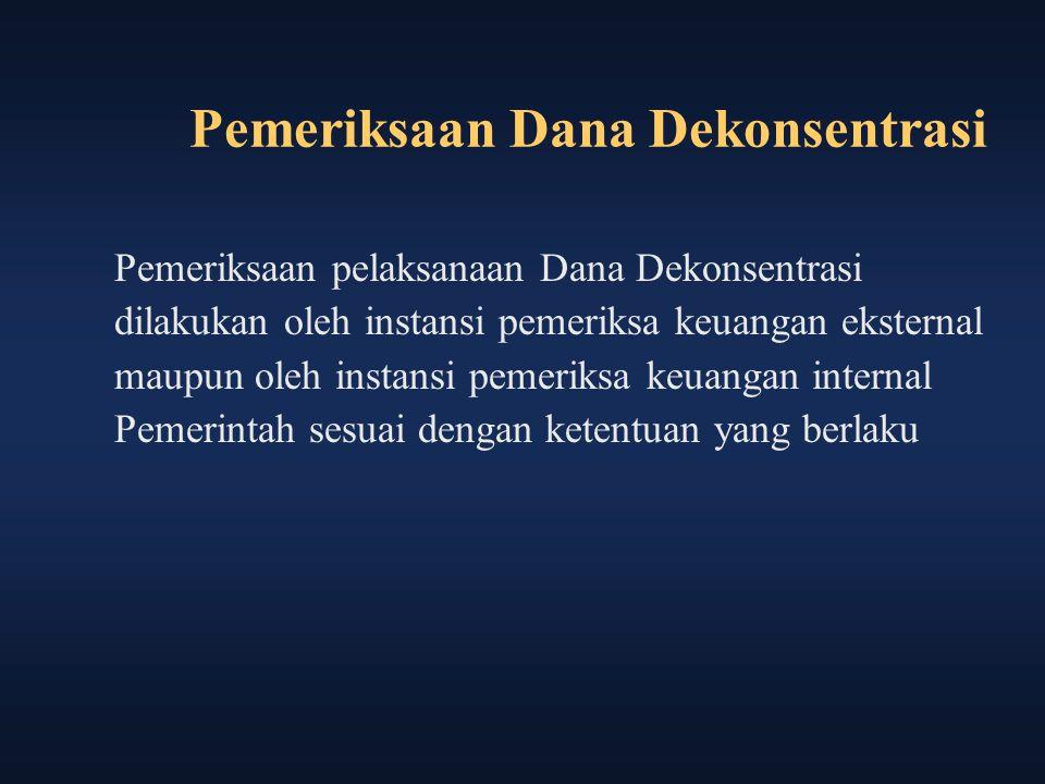 Pemeriksaan Dana Dekonsentrasi
