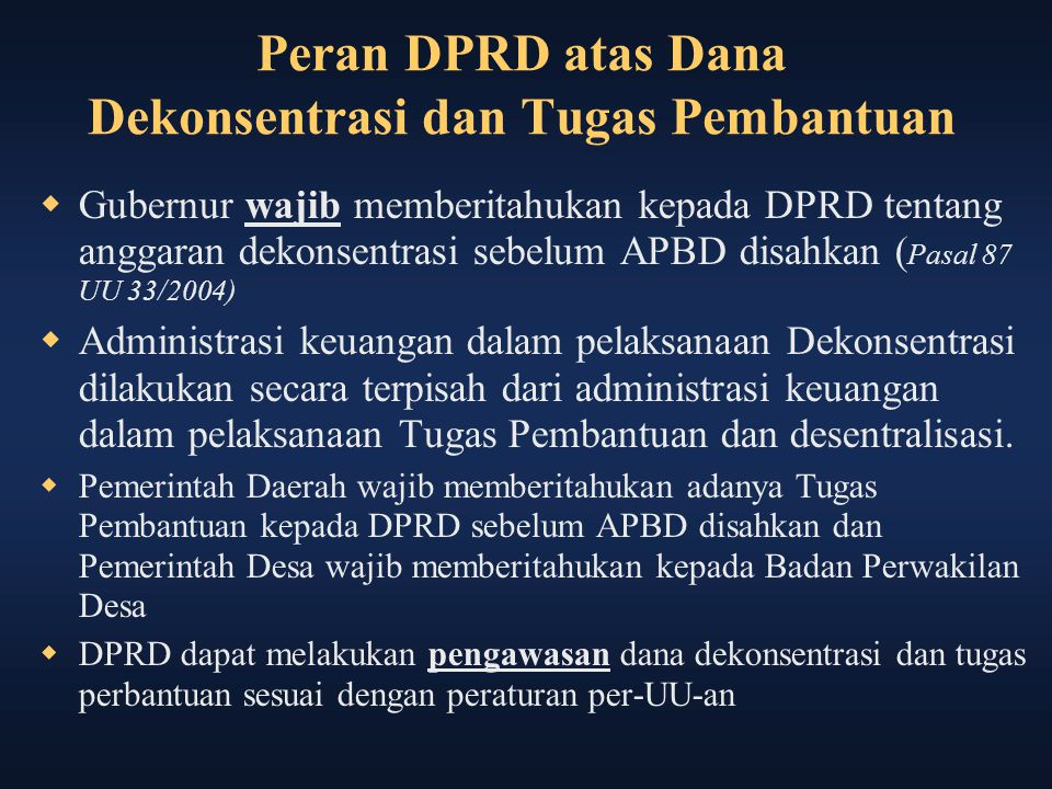 Peran DPRD atas Dana Dekonsentrasi dan Tugas Pembantuan