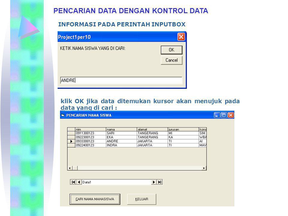 PENCARIAN DATA DENGAN KONTROL DATA