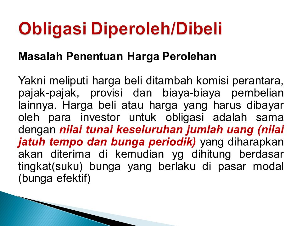 Obligasi Diperoleh/Dibeli