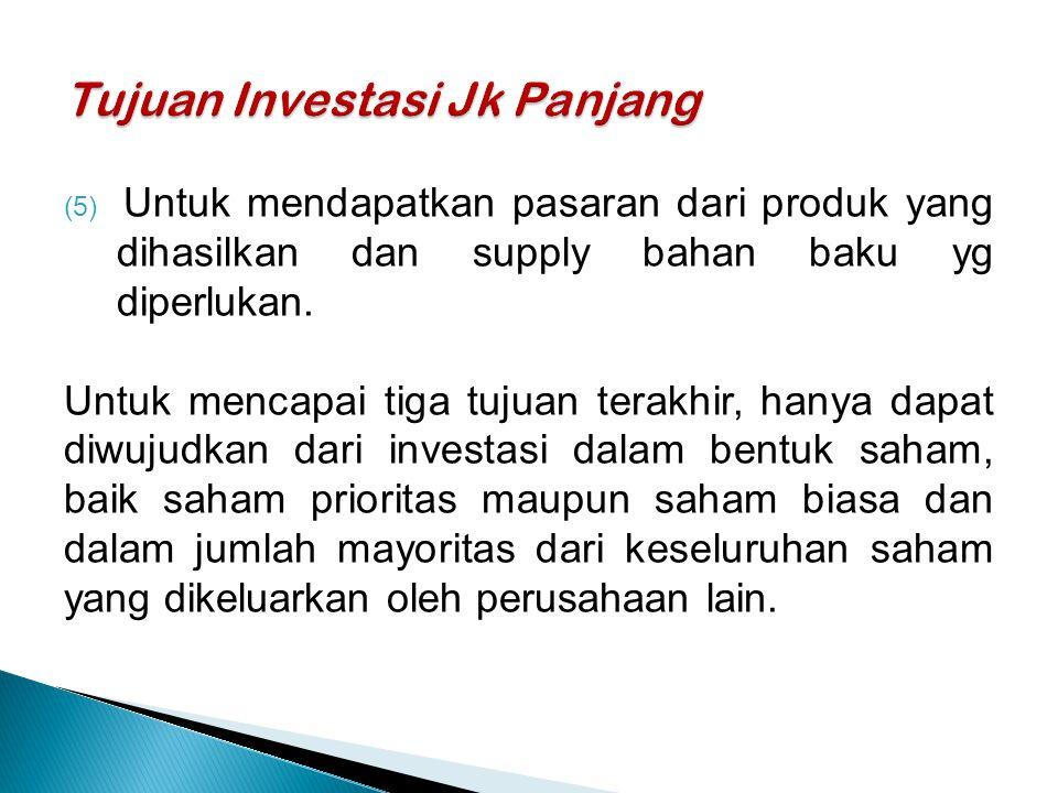 Tujuan Investasi Jk Panjang