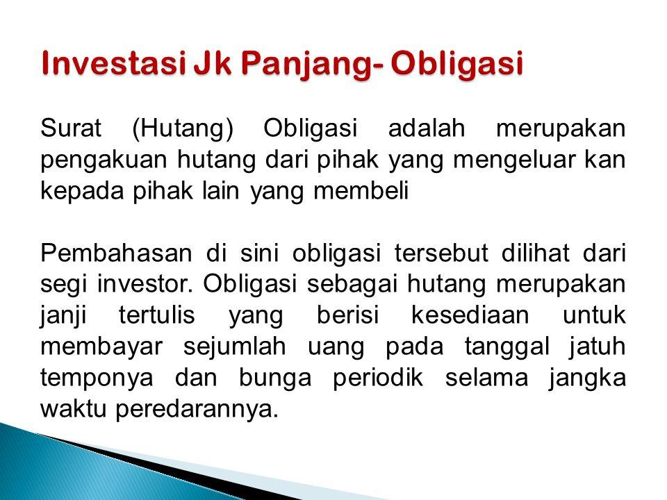 Investasi Jk Panjang- Obligasi