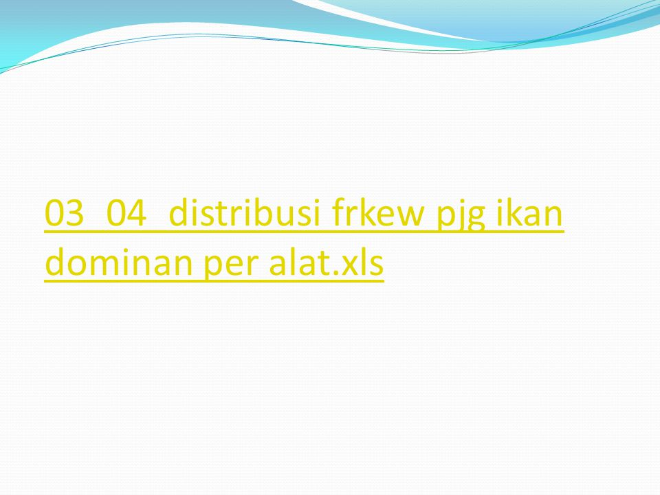 03_04_distribusi frkew pjg ikan dominan per alat.xls