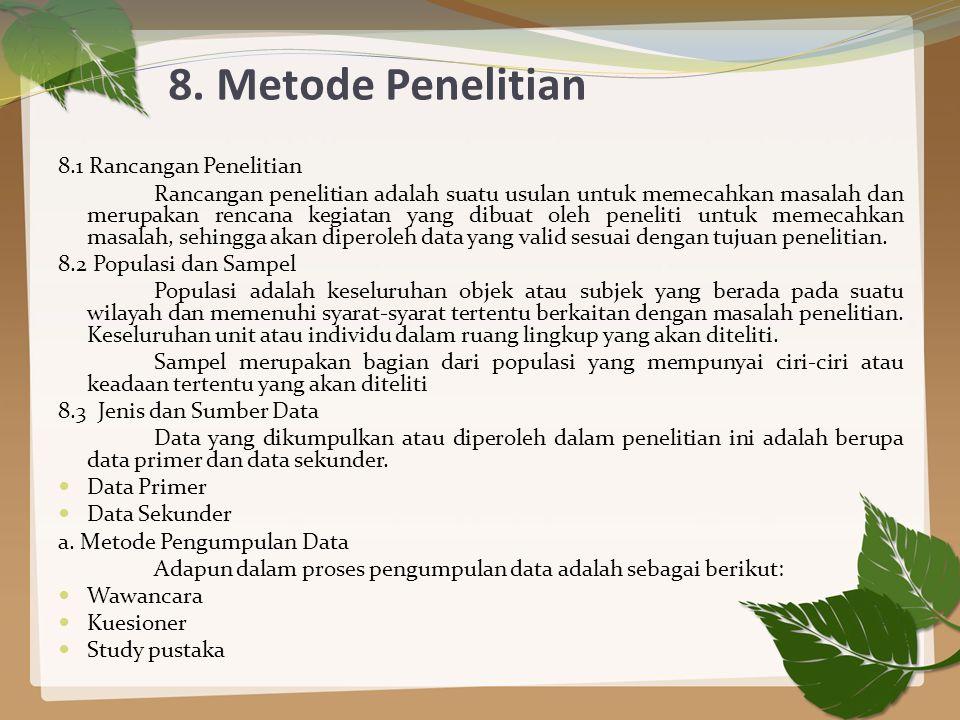 8. Metode Penelitian 8.1 Rancangan Penelitian