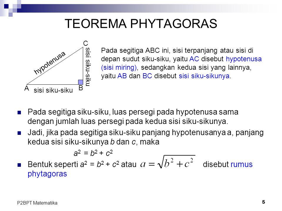 TEOREMA PHYTAGORAS A. B. C. sisi siku-siku. hypotenusa. Pada segitiga ABC ini, sisi terpanjang atau sisi di.