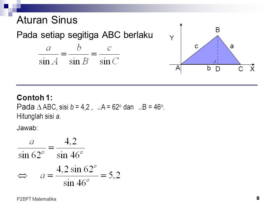 Aturan Sinus Pada setiap segitiga ABC berlaku Contoh 1: