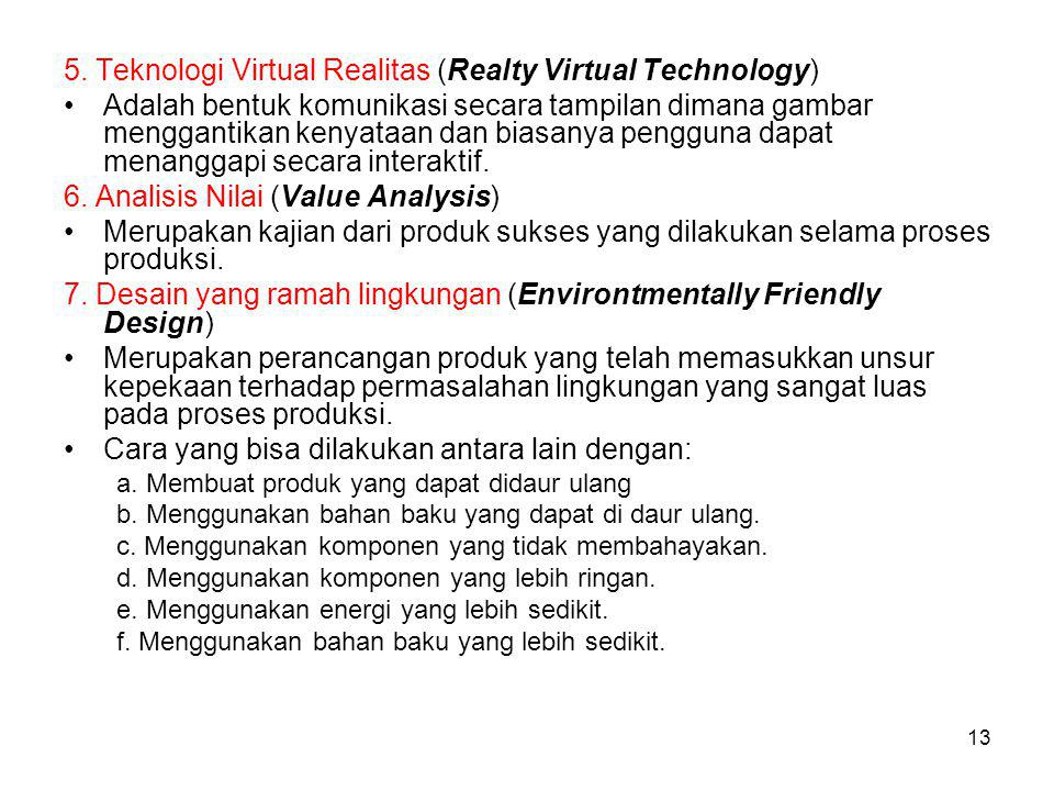 5. Teknologi Virtual Realitas (Realty Virtual Technology)