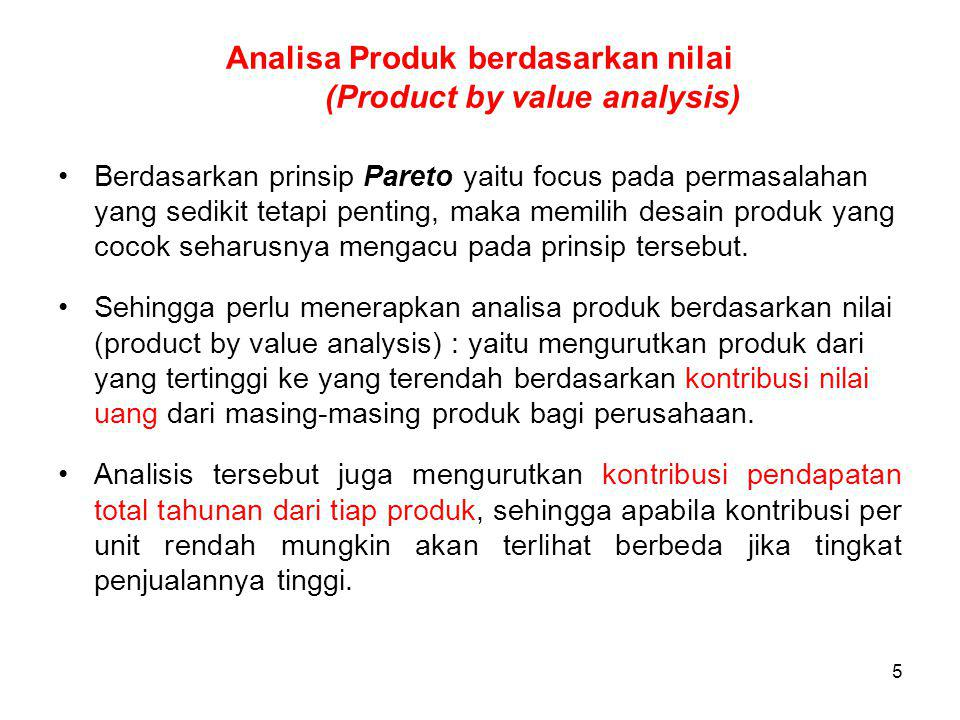 Analisa Produk berdasarkan nilai (Product by value analysis)