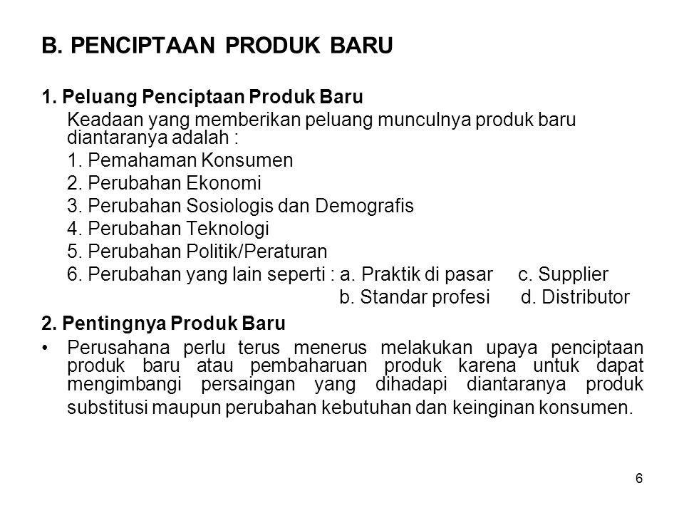 B. PENCIPTAAN PRODUK BARU