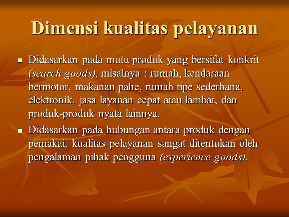 Dimensi kualitas pelayanan