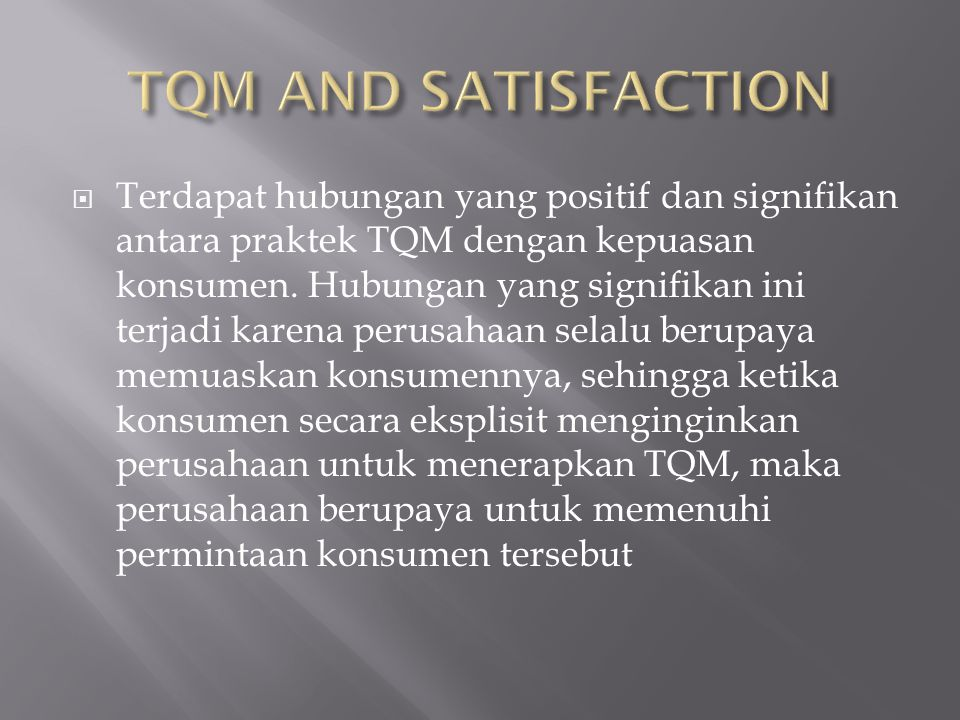 TQM AND SATISFACTION