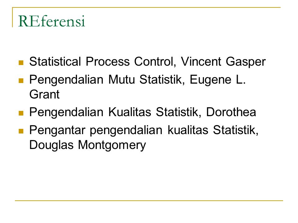 REferensi Statistical Process Control, Vincent Gasper