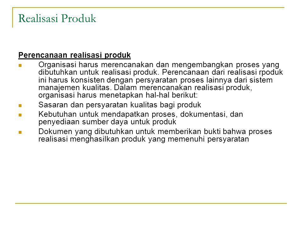 Realisasi Produk Perencanaan realisasi produk