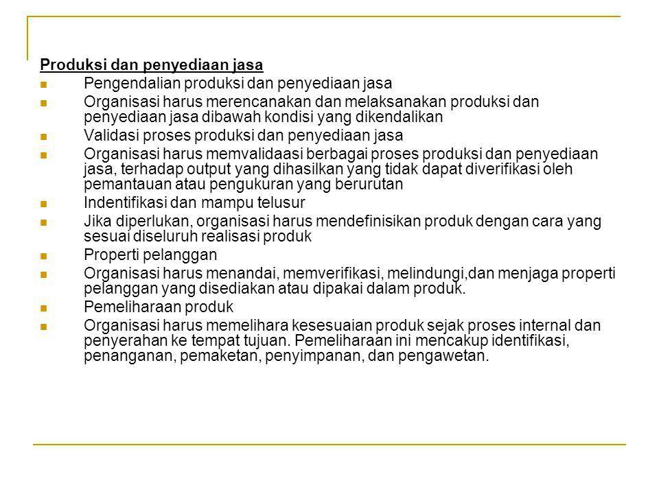 Produksi dan penyediaan jasa
