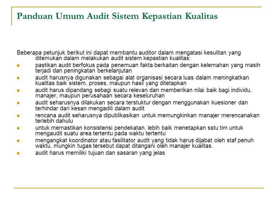Panduan Umum Audit Sistem Kepastian Kualitas