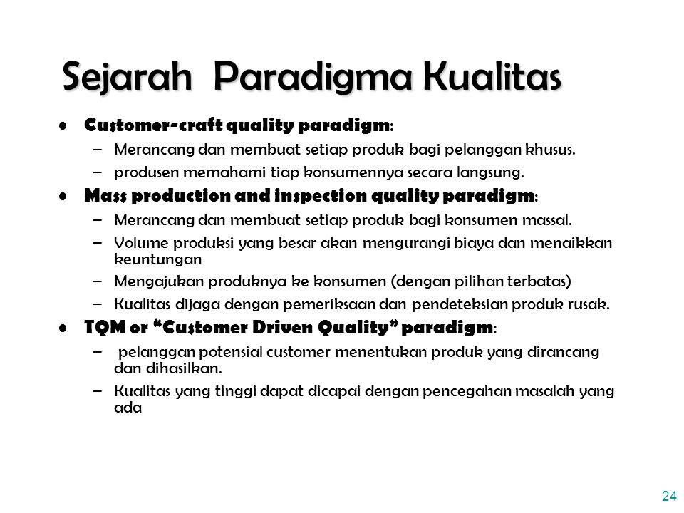Sejarah Paradigma Kualitas