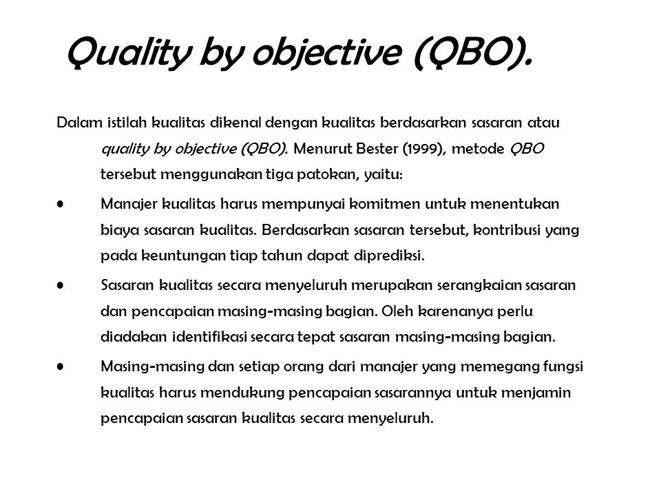 Quality by objective (QBO).