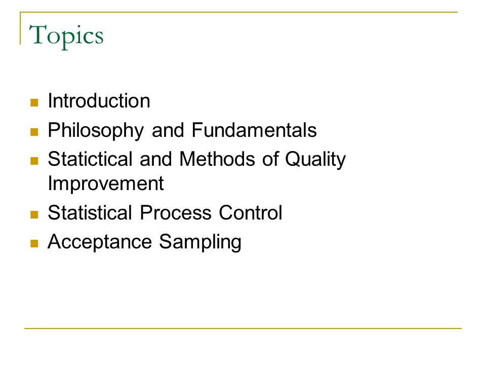 Topics Introduction Philosophy and Fundamentals