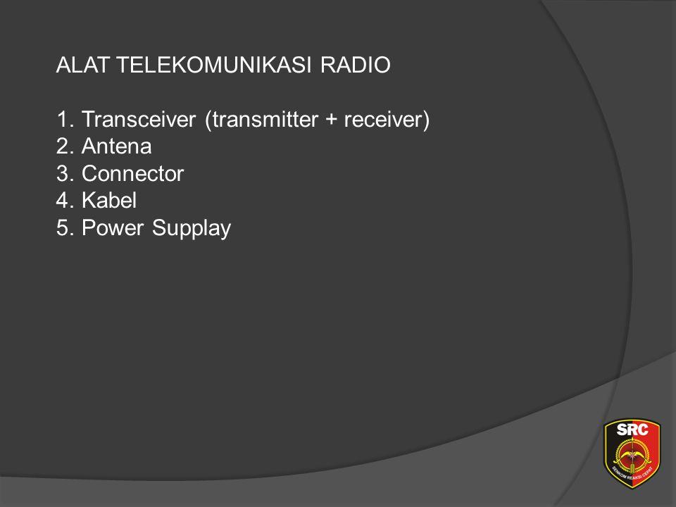 Diklat Senkom Pusat ALAT TELEKOMUNIKASI RADIO