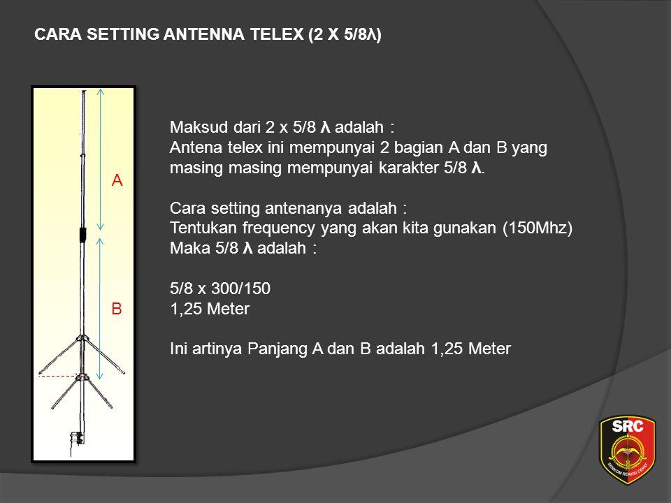 CARA SETTING ANTENNA TELEX (2 X 5/8λ)