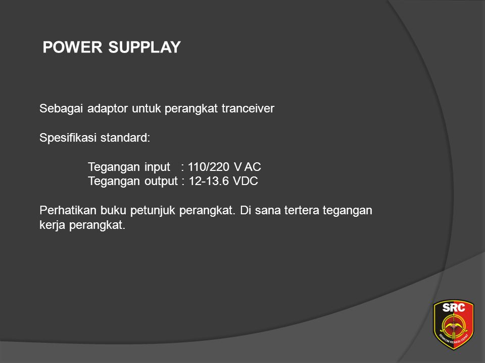 Diklat Senkom Pusat POWER SUPPLAY