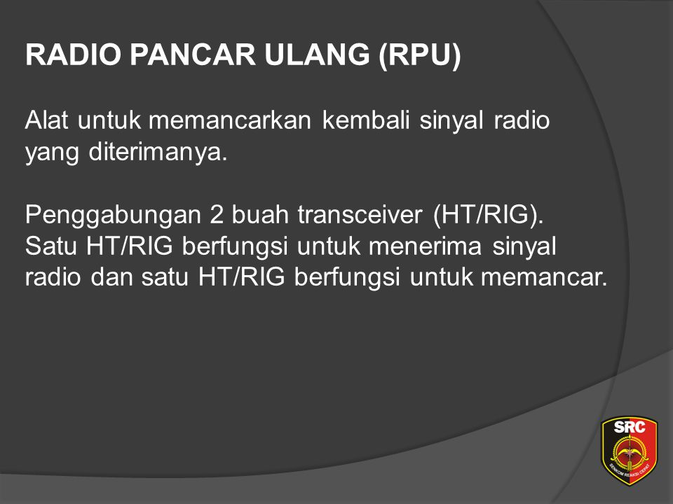 Diklat Senkom Pusat RADIO PANCAR ULANG (RPU)