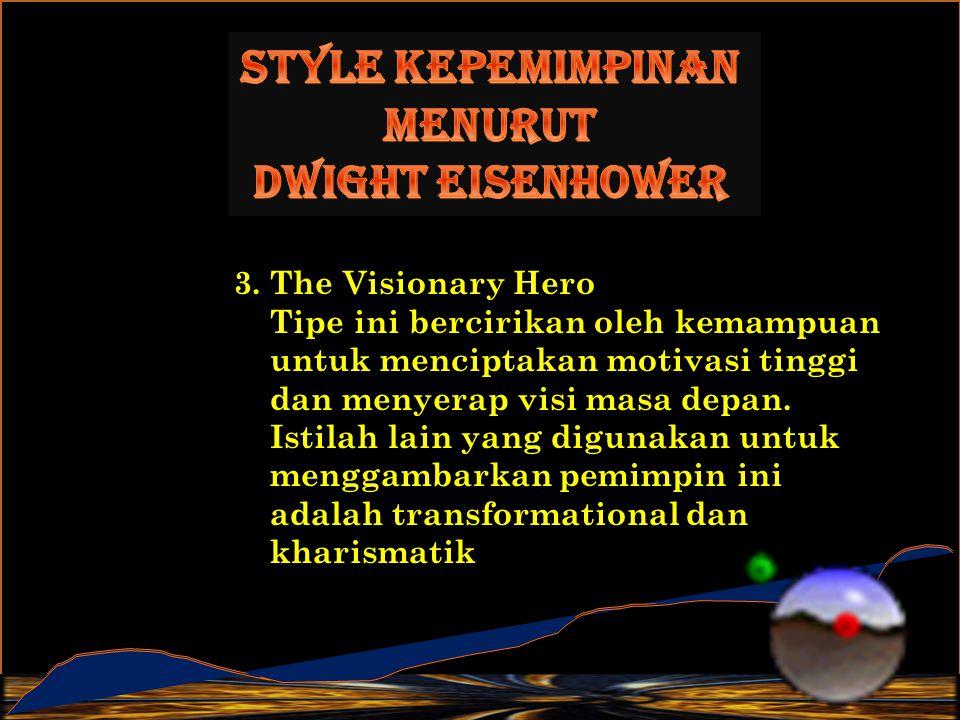 Style Kepemimpinan menurut Dwight Eisenhower