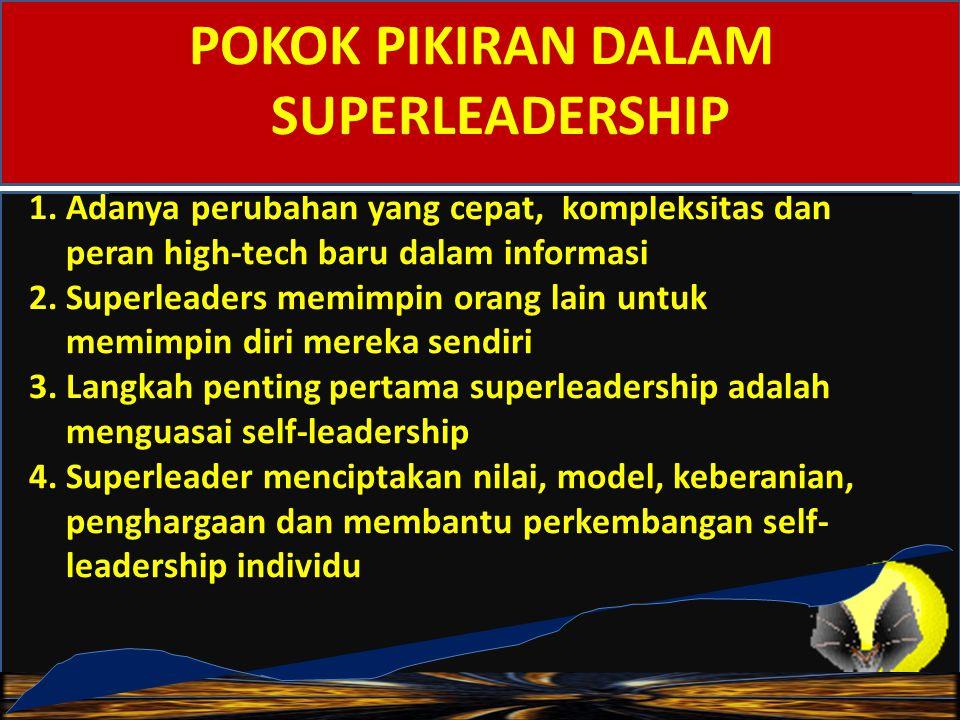 POKOK PIKIRAN DALAM SUPERLEADERSHIP