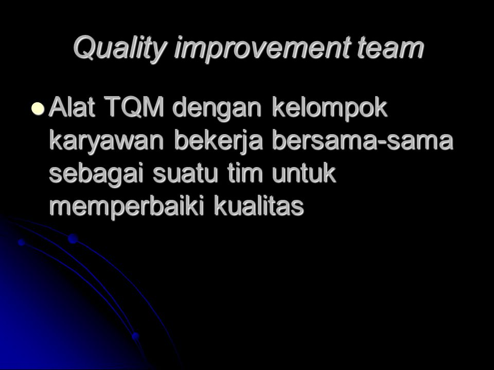 Quality improvement team