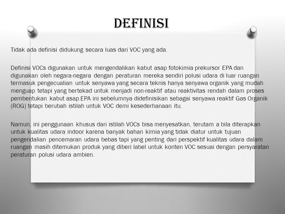 Definisi Tidak ada definisi didukung secara luas dari VOC yang ada.