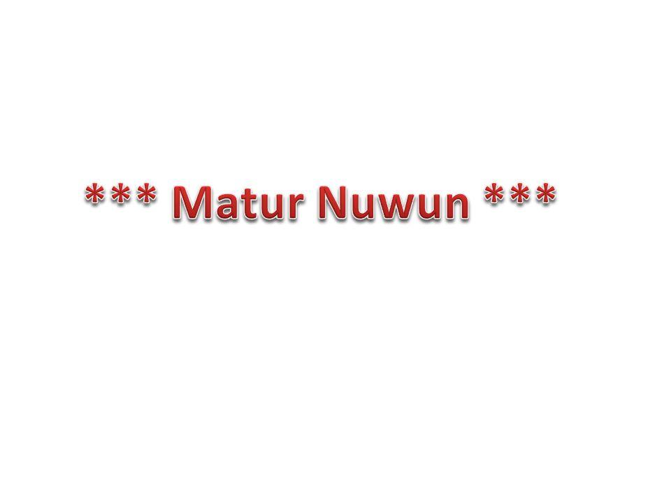 *** Matur Nuwun ***