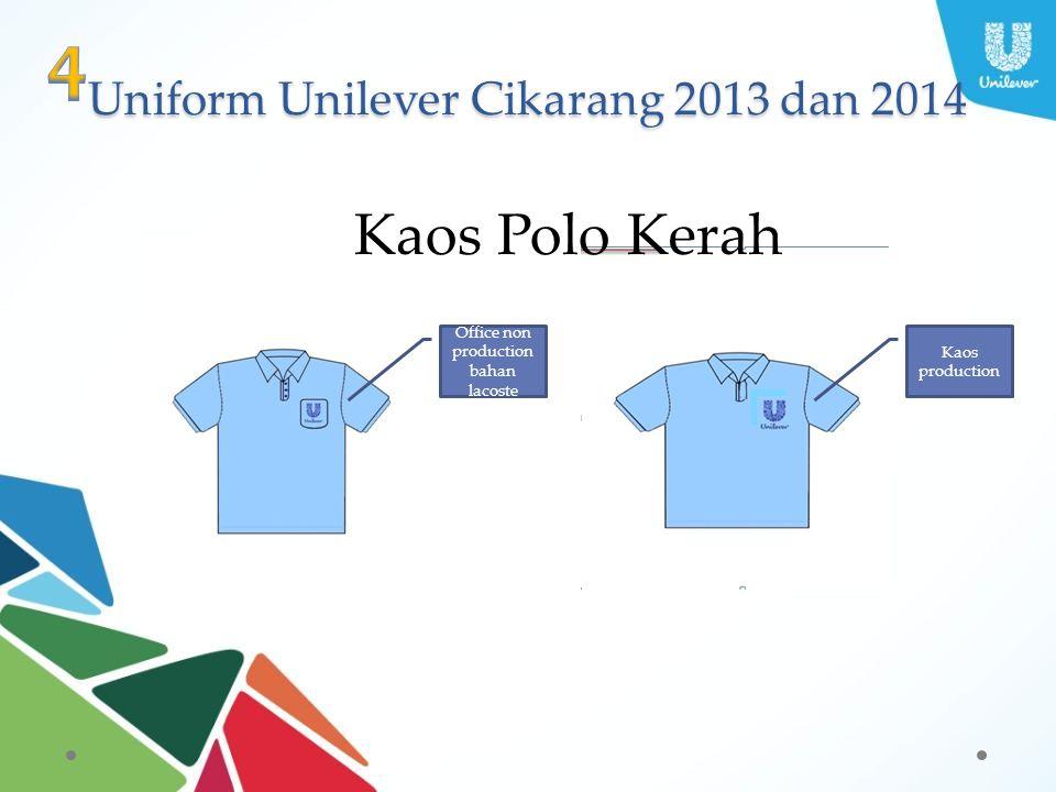Uniform Unilever Cikarang 2013 dan 2014