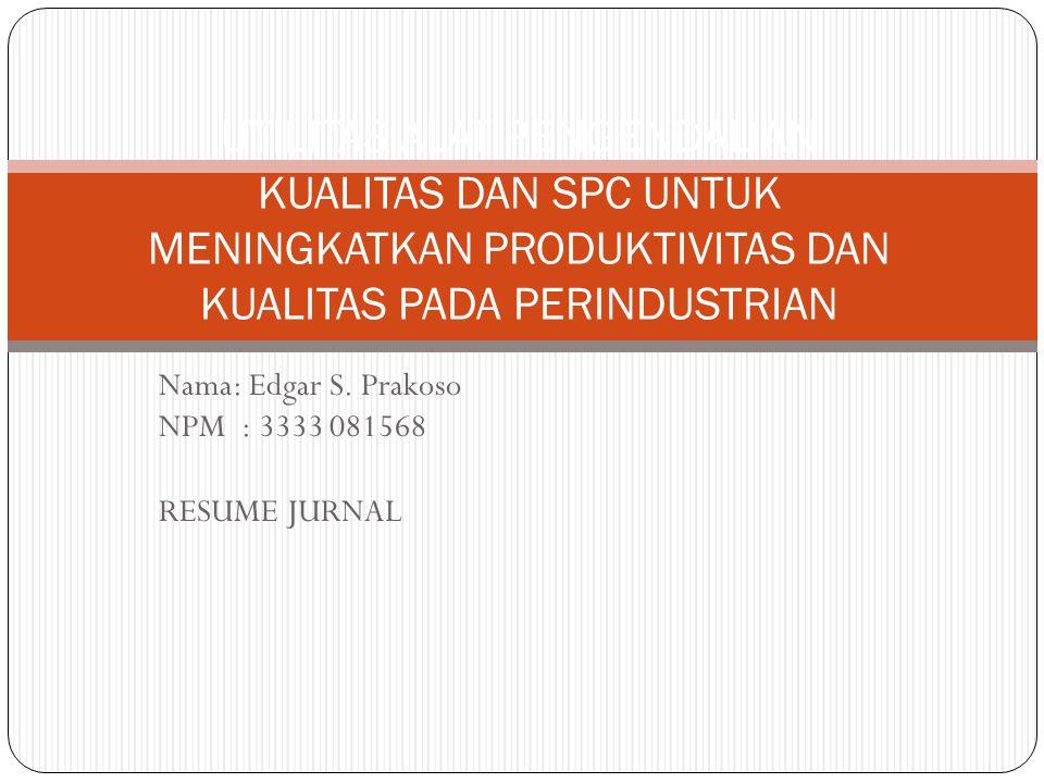 Nama: Edgar S. Prakoso NPM : 3333 081568 RESUME JURNAL