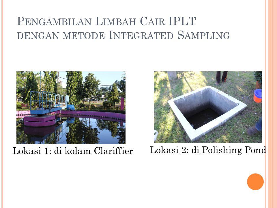 Pengambilan Limbah Cair IPLT dengan metode Integrated Sampling