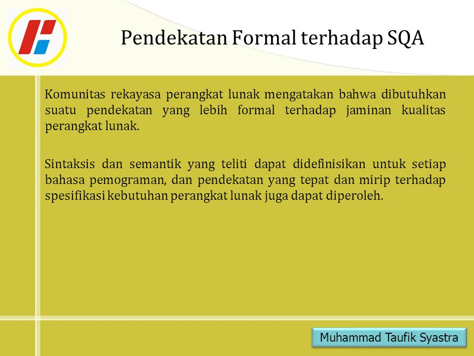 Pendekatan Formal terhadap SQA