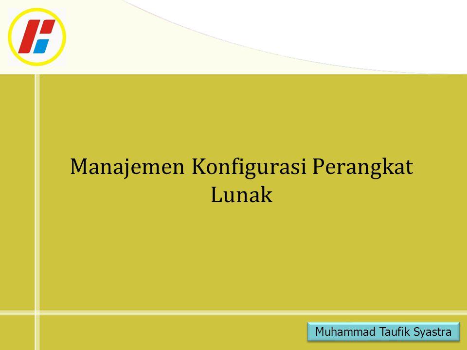 Manajemen Konfigurasi Perangkat Lunak