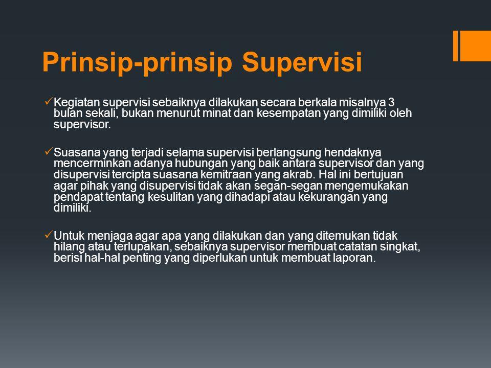 Prinsip-prinsip Supervisi