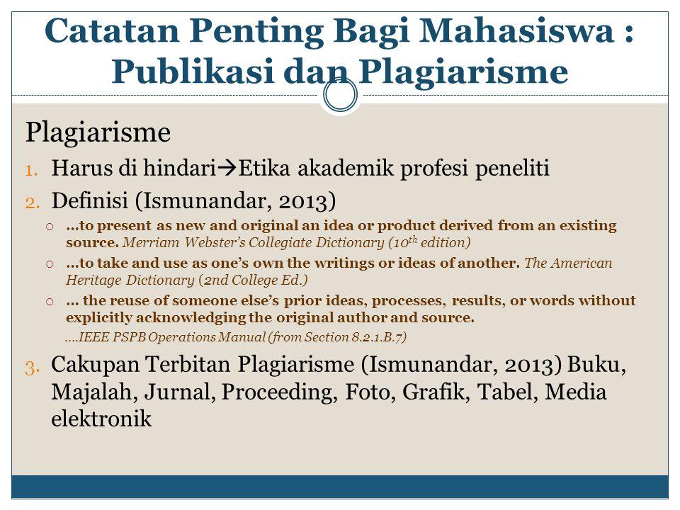 Catatan Penting Bagi Mahasiswa : Publikasi dan Plagiarisme