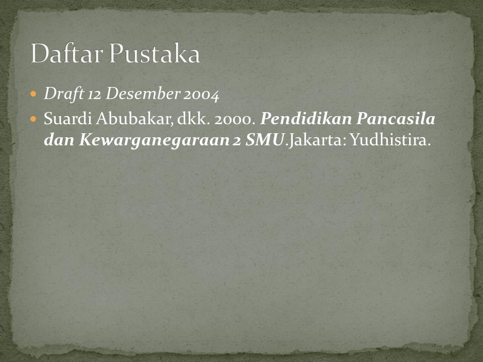 Daftar Pustaka Draft 12 Desember 2004