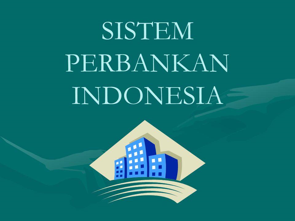 SISTEM PERBANKAN INDONESIA