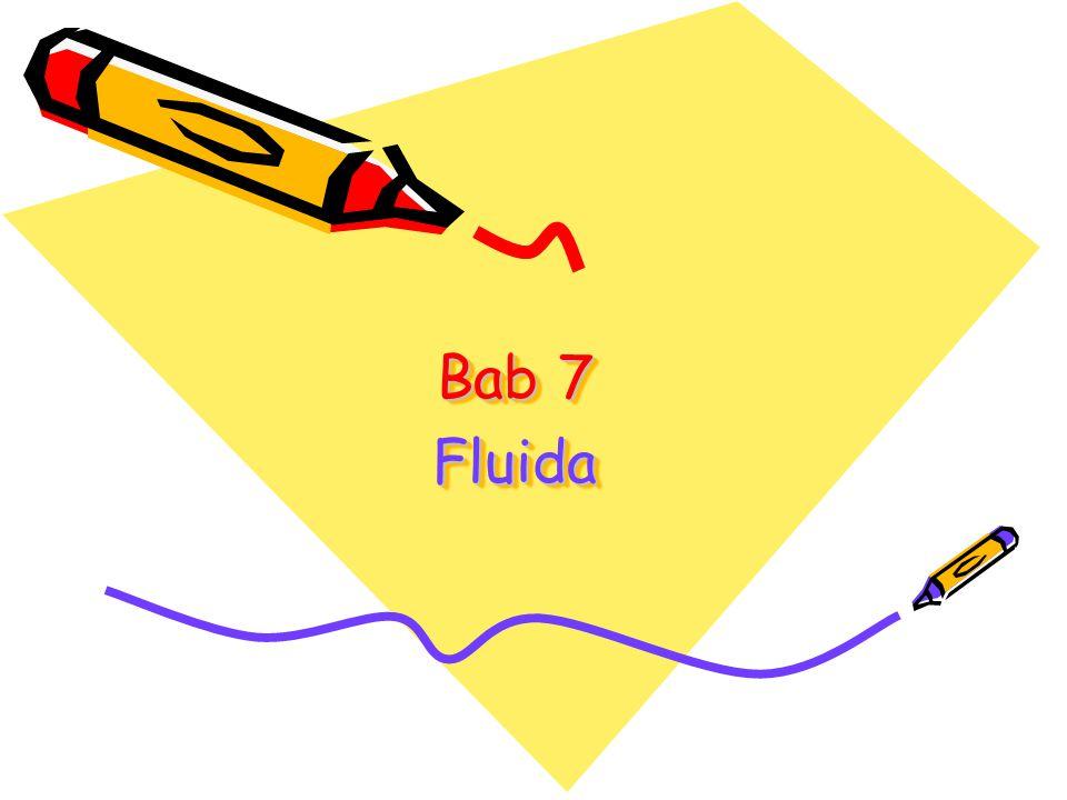 Bab 7 Fluida