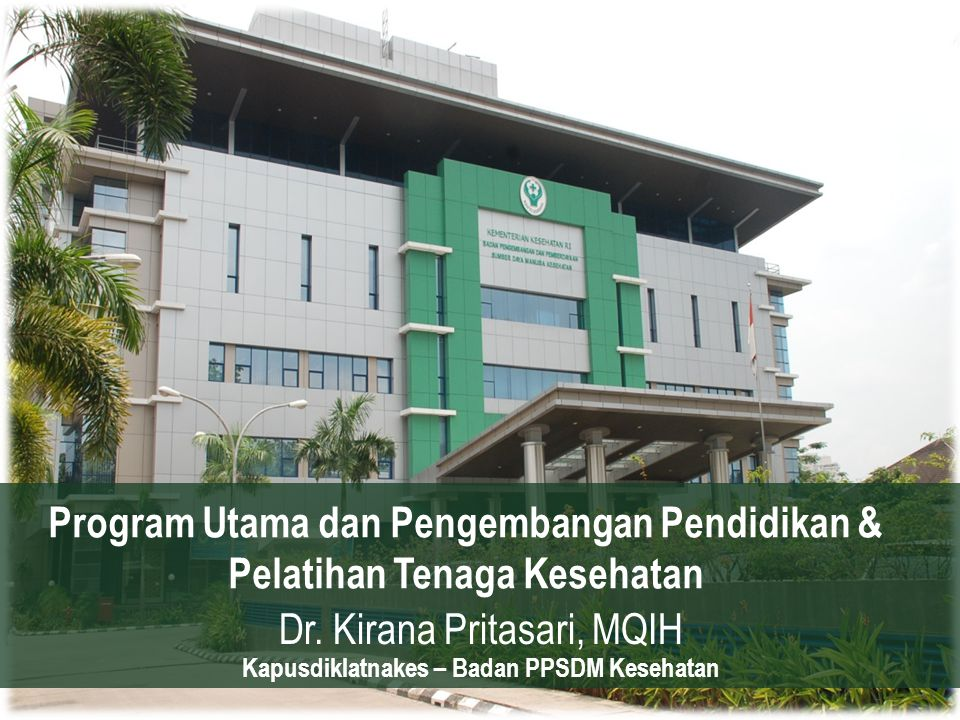 Program Utama dan Pengembangan Pendidikan & Pelatihan Tenaga Kesehatan